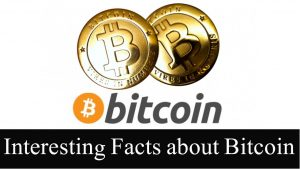 Some Interesting Facts About Bitcoin