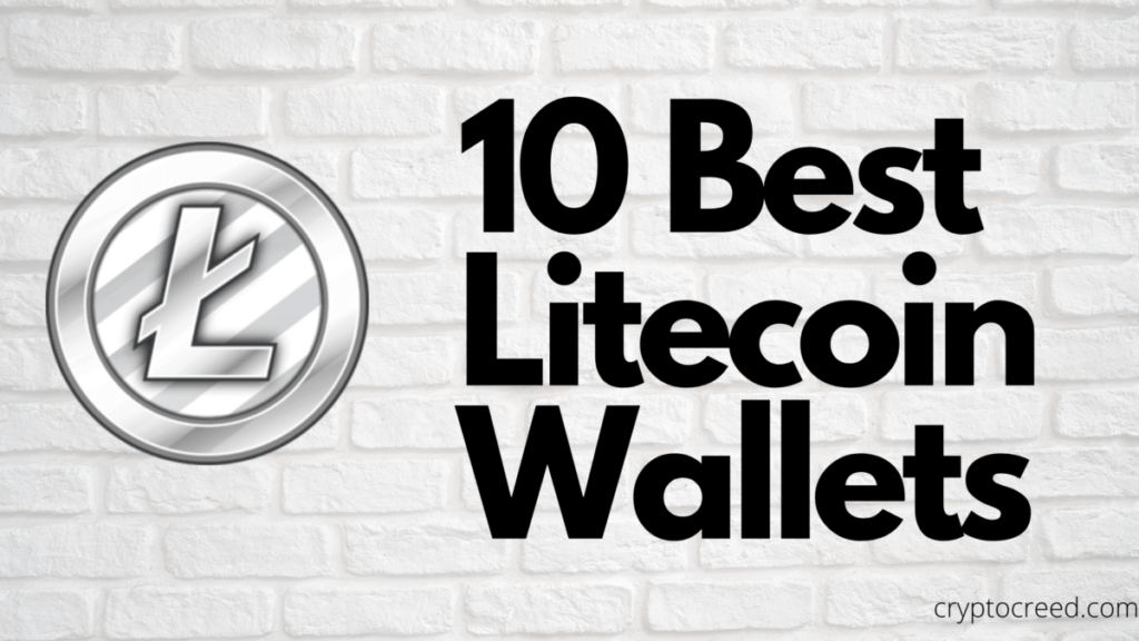 10 Best Litecoin Wallets