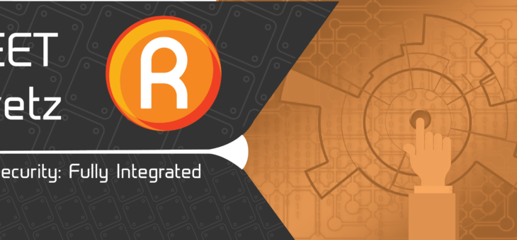 RIVETZ a fully integrated and decentralised mobile cyber security token