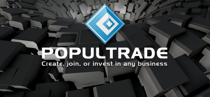 PopulTrade – Create, join, or invest in any business