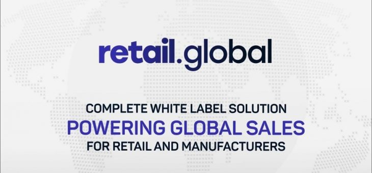 Retail Global – Business-As-A-Service Ecommerce Ecosystem