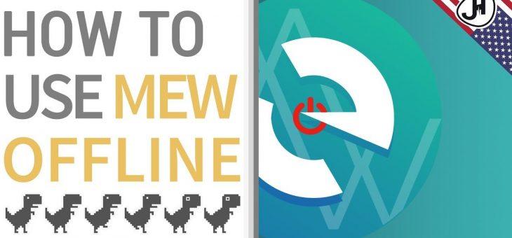 Offline MyEtherWallet- Guide how to run MEW offline
