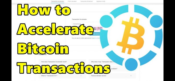 Bitcoin Transaction Accelerator Free and Paid – List