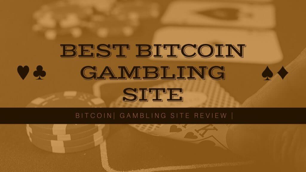 bitcoin Gambling site review